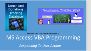 MS Access VBA Programming - Responding To User Actions